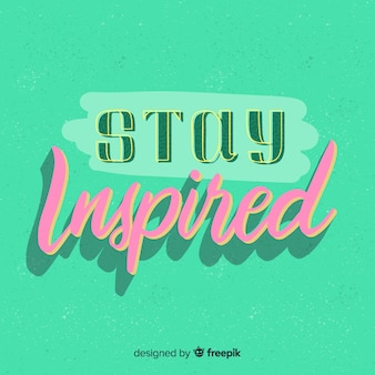 Motivational quote background lettering style