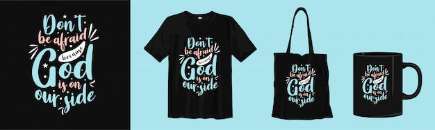 Motivational quote lettering with t-shirt, tote bag, and cup  for print