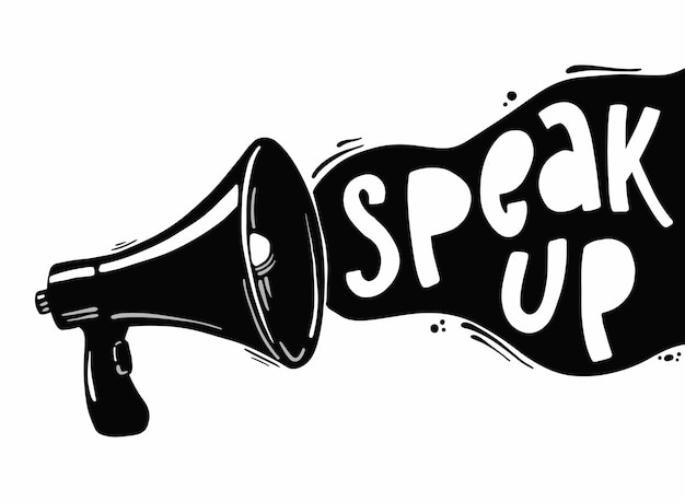 Motivational quote 'speak up' and megaphone