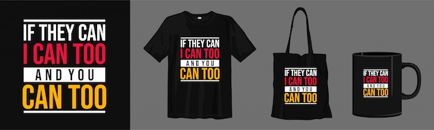 Motivational quotes lettering. typography t-shirt, tote bag and cup for print