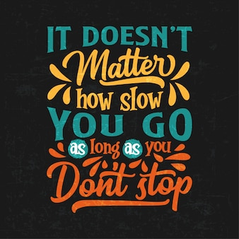 Motivational quotes typography