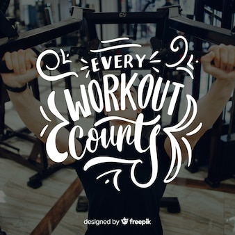 Motivational sport lettering background with photo