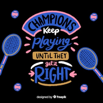 Motivational sport lettering hand drawn style