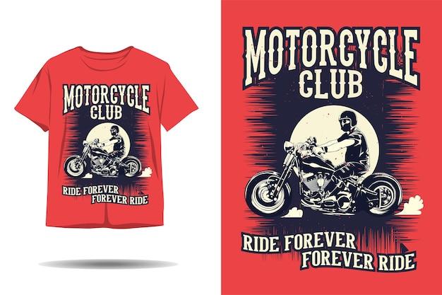 오토바이 클럽 타고 영원히 영원히 타고 실루엣 tshirt 디자인