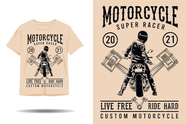 Motorcycle super racer live free ride hard silhouette tshirt design