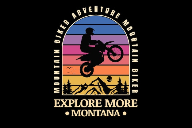 Mountain biker adventure explore more montana color blue pink and yellow