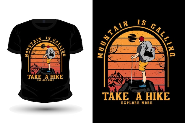 Mountain is calling take a hike merchandise illustration mockup t shirt design