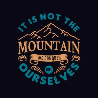 Mountain quotes design