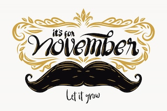 Movember background composition with lettering