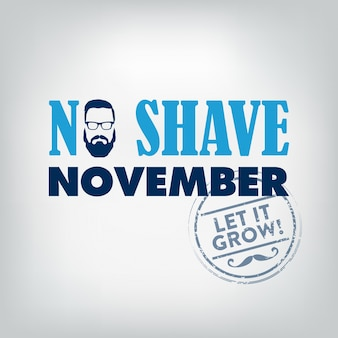 Movember, no shave november typographic design