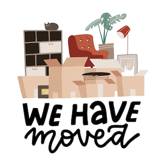 Moving concept with stack of paper boxes home things in cardboard box with lettering text we have moved Premium Vector