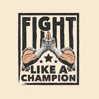 Muay thai fight like a champion artwork
