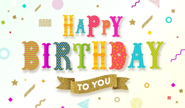 Multicolored happy birthday greeting with glitter gold banner on a  abstract shape background
