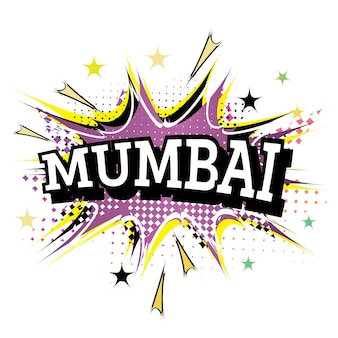 Mumbai comic text in pop art style isolated on white background. vector illustration.