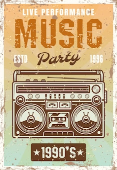 Music nineties party vintage poster with boombox vector illustration. layered, separate grunge texture and text