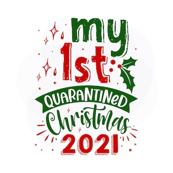 私の最初の隔離されたクリスマス2021プレミアムクリスマス見積もりベクトルデザイン