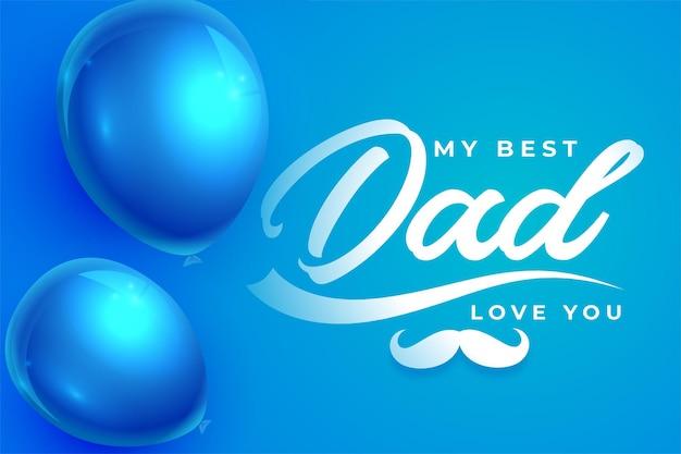 Il mio miglior messaggio di papà per il biglietto di auguri per la festa del papà