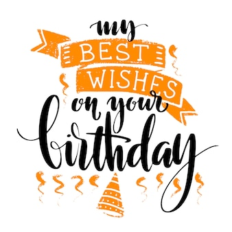 My best wishes on your birthday words on white background.
