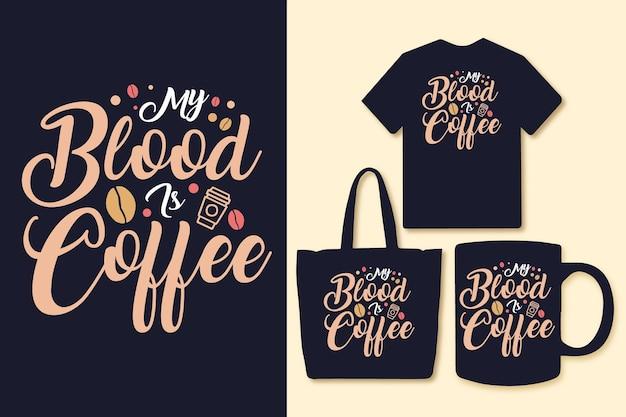 내 피는 커피 타이포그래피 커피 따옴표 디자인입니다.