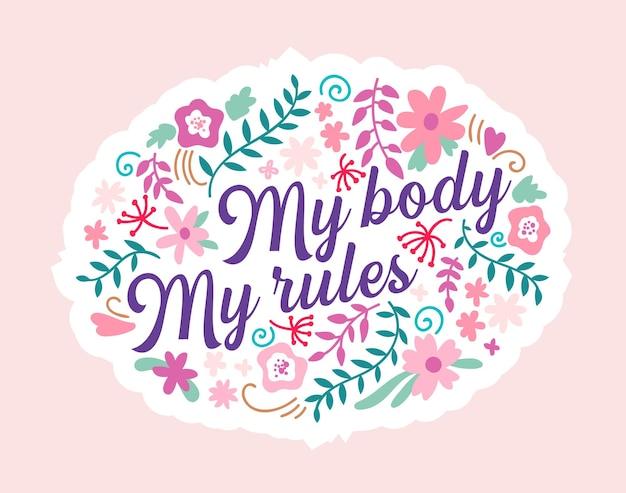 Мое тело мои правила надписи на цветочном орнаменте, изолированные на розовом