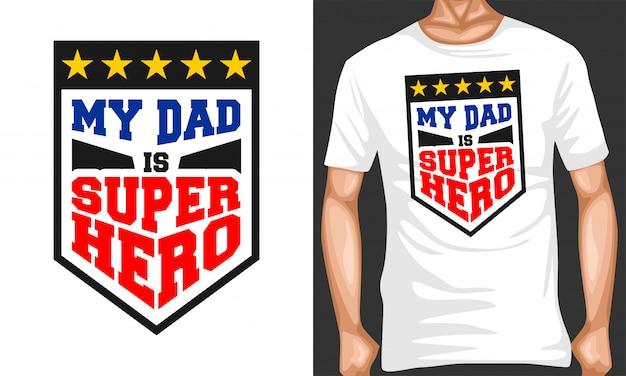 My dad is superhero lettering typography