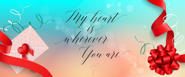My heart is wherever you are lettering