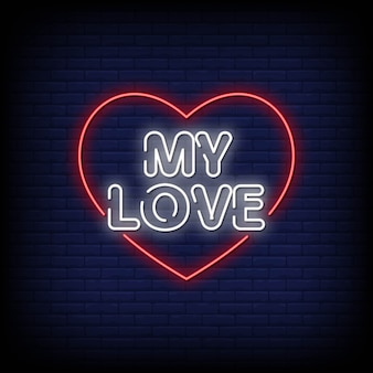 My love neon signs style text
