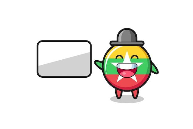 Myanmar flag badge cartoon illustration doing a presentation , cute design