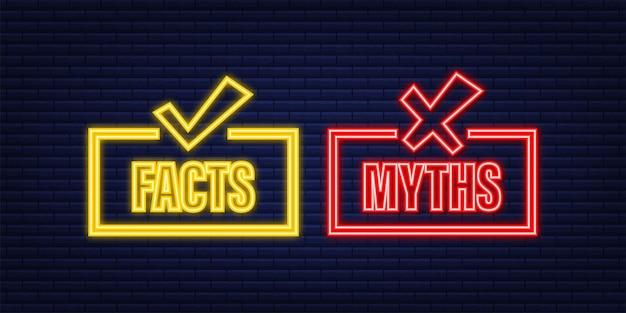 Мифы факты. факты, отличный дизайн для любых целей. неоновая иконка. векторная иллюстрация штока.