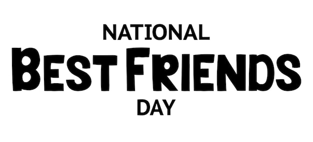 National best friends day  lettering isolated on white illustration  for card template banners