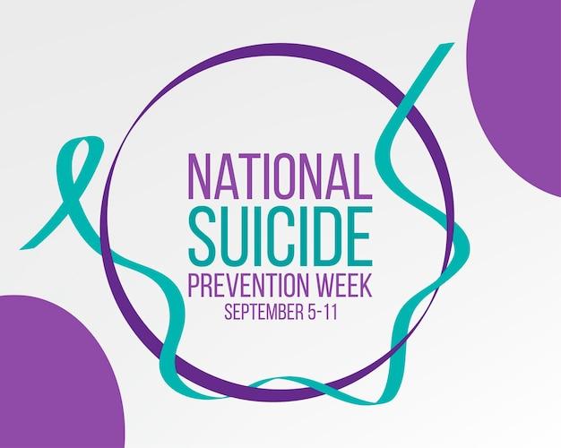 Национальная неделя предотвращения самоубийств. баннер на 5-11 сентября с информацией и текстом с бирюзовыми и пурпурными лентами. векторная иллюстрация.
