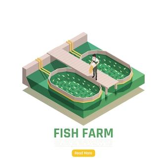 Illustrazione isometrica dell'acquacoltura delle risorse naturali con il lavoratore di produzione dell'allevamento ittico che alimenta i piccolini