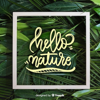 Nature lettering background with photo
