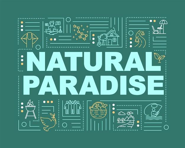 自然の楽園の言葉の概念のバナー。田舎暮らし。屋外でのレクリエーション。緑の背景に線形アイコンとインフォグラフィック。孤立したタイポグラフィ。ベクトルアウトラインrgbカラーイラスト