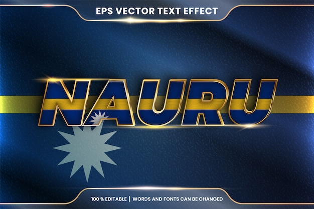 Nauru with its national country flag, editable text effect style with gradient gold color concept