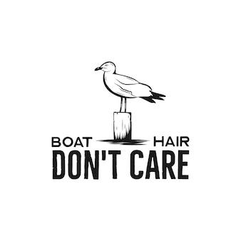 Tシャツ、ロゴ、バッジの航海アドベンチャーヴィンテージプリントデザイン。カモメのボートヘアドントケアタイポグラフィ。マリンエンブレム、海と海のスタイルのティー。株式ベクトルイラスト。