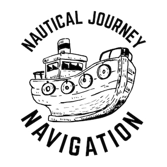航海。船と手描きのエンブレム。ポスター、カード、印刷用。図