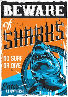 Nautical theme vintage poster design with illustration of angry shark
