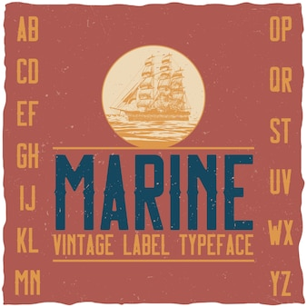 Nautical vintage label typeface and sample label design.
