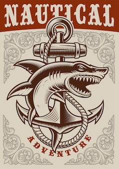 Nautical vintage poster with anchor and shark on white background