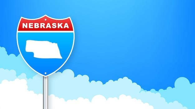 도 표지판에 네브래스카 지도입니다. 네브래스카 주에 오신 것을 환영합니다. 벡터 일러스트 레이 션.