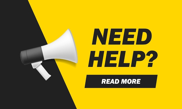 Need help? banner with megaphone icon. flat vector illustration on yellow background