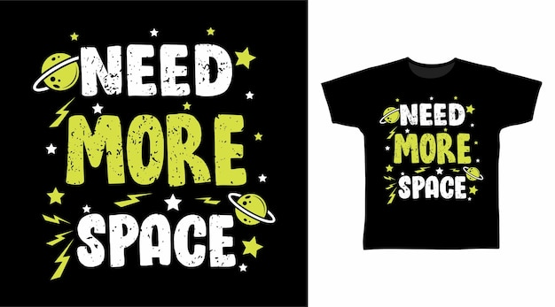 Tシャツのデザインにはもっとスペースのタイポグラフィが必要