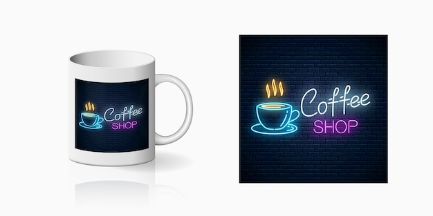 Neon coffee house print on mug. branding identity design coffee shop on mug. hot drink and food cafe sign on ceramic cup. shiny design element