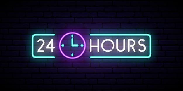 Neon sign 24 hours.