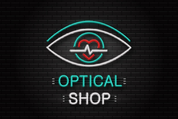 Neon sign of eye for decoration on the wall background. realistic neon logo for optical shop. concept of optical clinic, ophthalmology and eye care.