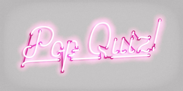 Neon sign of pop quiz