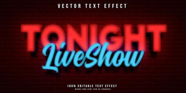 오늘 밤 라이브 쇼에서 네온 스타일 편집 가능한 텍스트 효과
