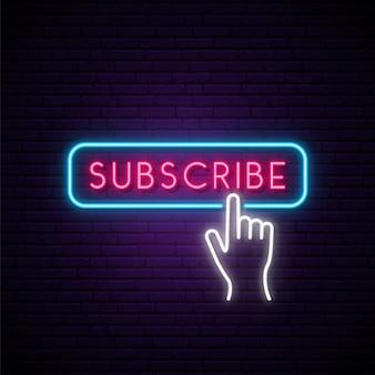 Neon subscribe button.