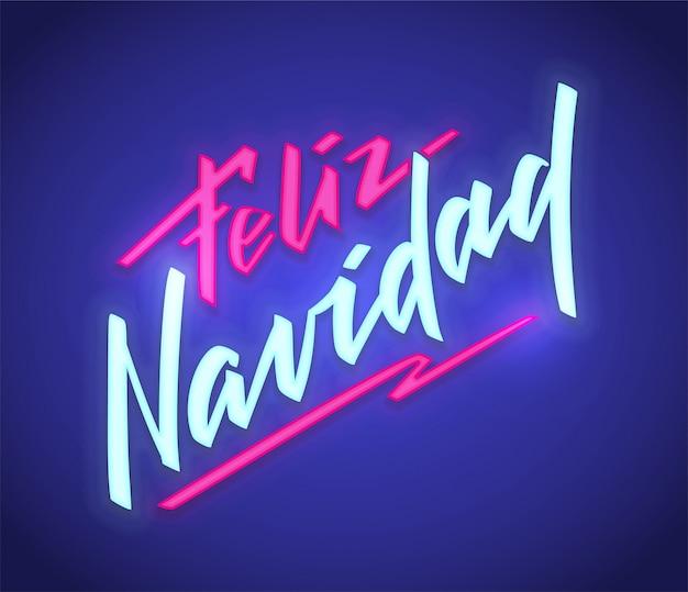 Neon text feliz navidad merry christmas from spanish